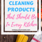 Title - Cleaning Products that should be in every kitchen with countertop and food in the background