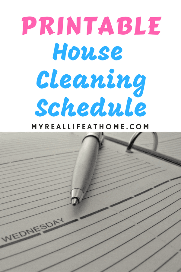 Printable House Cleaning Schedule - My Real Life At Home #printable #howto #cleaning #schedule # cleaninghacks #cleaningschedule #plan #house
