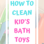 title of How To Clean Kids Bath Toys