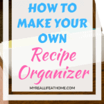 Title How To Make Your Own Recipe Organizer