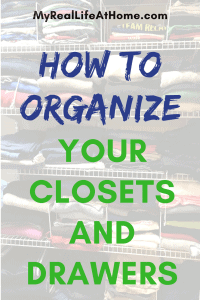 How To Organize Your Closets and Drawers #konmari #howtofoldclothes #organizemycloset