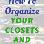 Title How to organize your closet and drawers