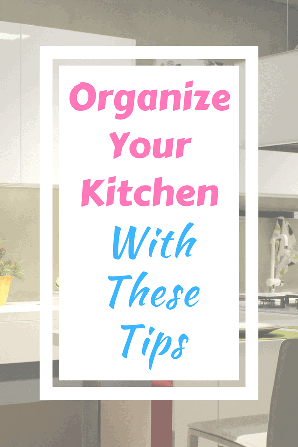 Organize your kitchen with these simple tips. #howto #organize #kitchen #tips #tricks