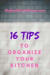 16 Tips To Organize Your Kitchen #organizemykitchen #kitchenmess #organizedkitchen