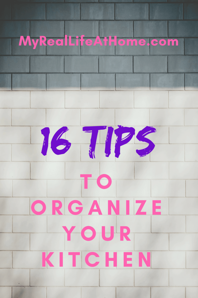 How To Organize the Kitchen   My Real Life At Home