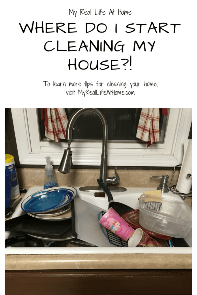 Where Do I Start Cleaning My Home? #overwhelmedwithmess #howtocleanyourhome #howtostartcleaning