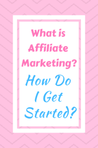 Title What is Affiliate Marketing? How Do I Get Started?