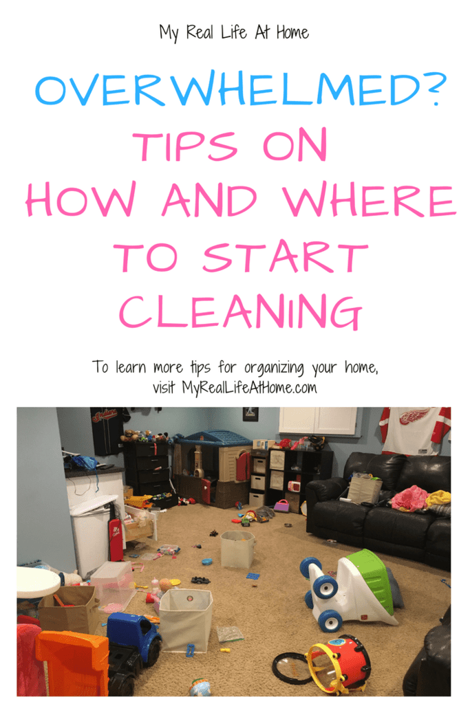 Overwhelmed? Tips On How and Where To Start Cleaning #overwhelmedwithmess #howtocleanyourhome #howtostartcleaning